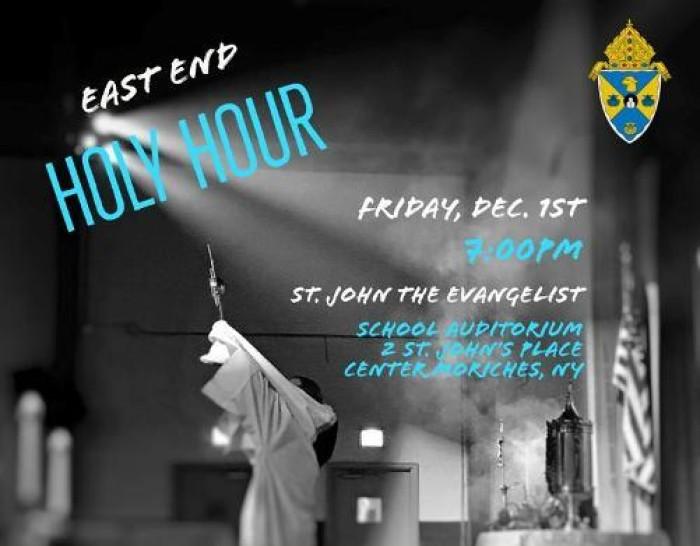 East End Holy Hour